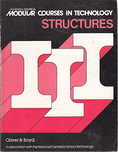 9780050033890: Modular Courses in Technology: Structures