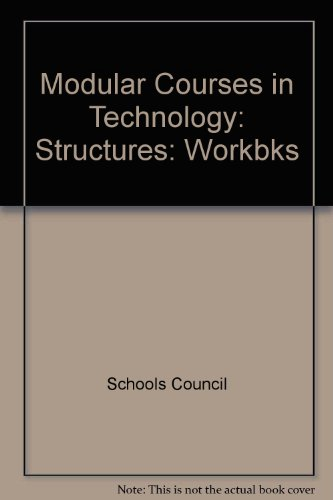 9780050033913: Modular Courses in Technology: Structures: Workbks
