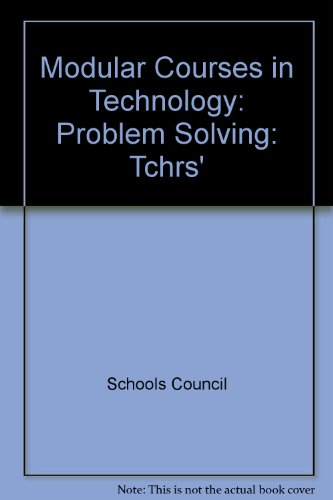 9780050033937: Modular Courses in Technology: Problem Solving: Tchrs'