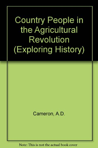 9780050034033: Country People in the Agricultural Revolution (Exploring History)