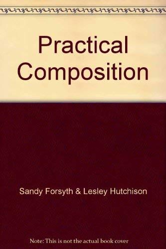 9780050034224: Practical Composition