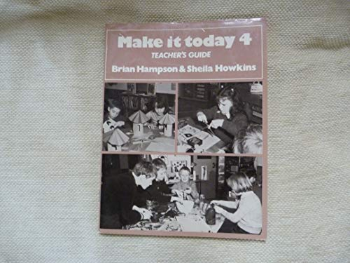 9780050034323: Make it Today: Tchrs' No. 4