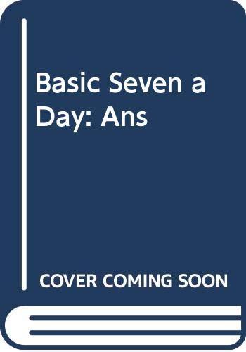 9780050034415: Basic Seven a Day: Ans