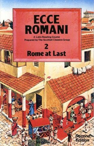 9780050034668: Ecce Romani: A Latin Reading Course Pupils' Book 2 (Rome at Last) (Bk. 2)