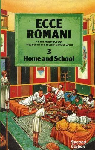 9780050034675: Ecce Romani: A Latin Reading Course: Home and School Bk. 3