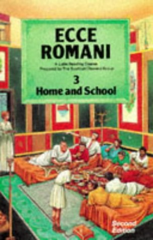 9780050034675: Ecce Romani: Home and School Bk. 3: a Latin Reading Course