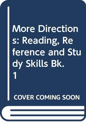 9780050034989: More Directions: Reading, Reference and Study Skills Bk. 1