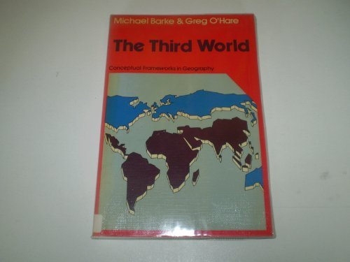 9780050035252: The Third World (Conceptual frameworks in geography)