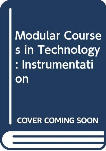 9780050035443: Modular Courses in Technology: Instrumentation
