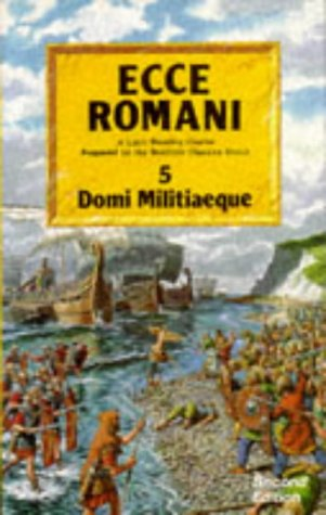 Ecce Romani: Domi Militiaeque Bk. 5: Scottish Classics Group
