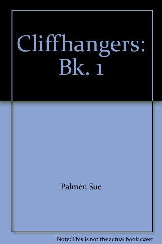 9780050036310: Cliffhangers: Bk. 1