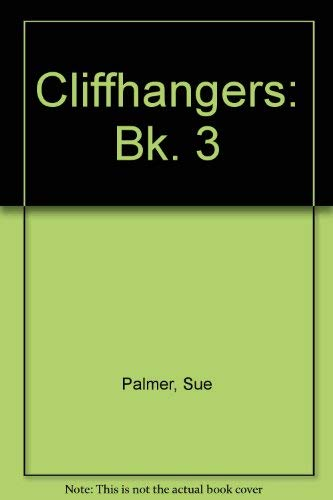 9780050036334: Cliffhangers: Bk. 3