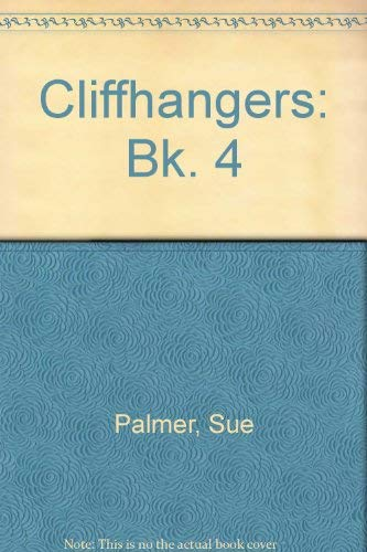 9780050036341: Cliffhangers: Bk. 4
