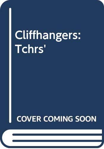 9780050036778: Cliffhangers: Tchrs'