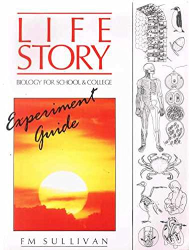 9780050036891: Life Story: Experiment Gde: Biology for School and College