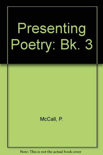 9780050037270: Presenting Poetry: Bk. 3