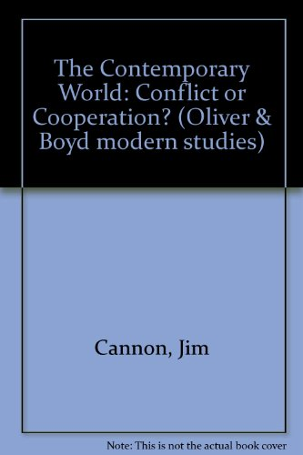 9780050037348: The Contemporary World: Conflict or Co-Operation? (Oliver & Boyd modern studies)