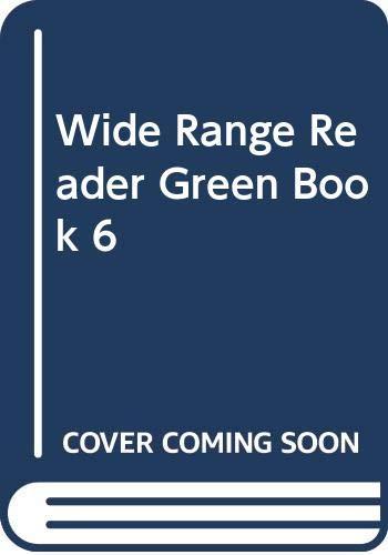 9780050037546: Wide Range Reader Green Book 6 (Bk. 6)
