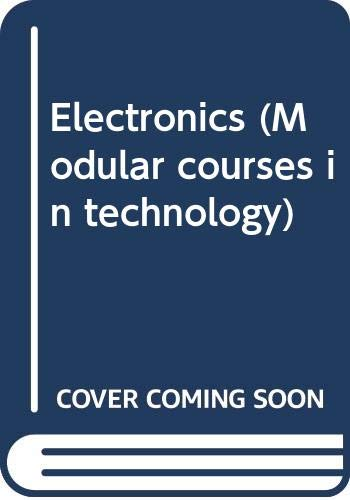 9780050037911: Electronics (Modular Courses in Technology)