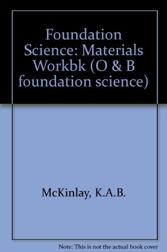 9780050037980: Foundation Science: Materials Workbk (O & B foundation science)
