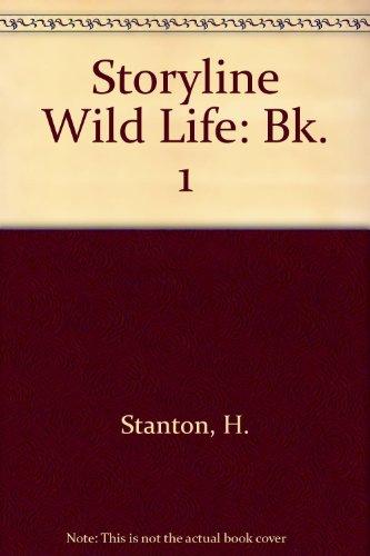 9780050038123: Storyline Wild Life: Bk. 1
