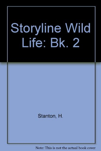 9780050038130: Storyline Wild Life: Bk. 2