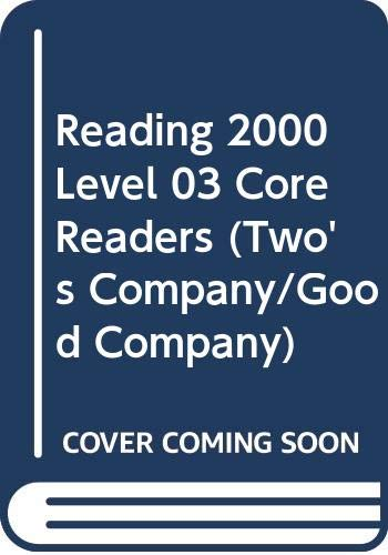 9780050038499: Reading 2000 Level 03 Core Readers (Two's Company/Good Company): Core Readers Level 3