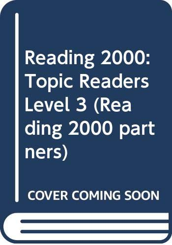9780050038642: Reading 2000: Topic Readers Level 3 (Reading 2000 partners)