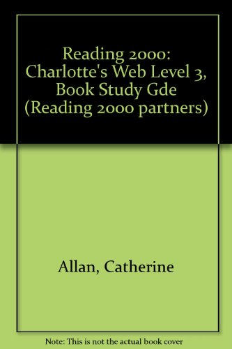 "9780050038710: Reading 2000: ""Charlotte's Web"" Level 3, Book Study Gde (Reading 2000 partners)"