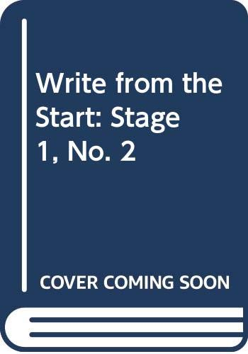 9780050039458: Write from the Start: Stage 1, No. 2
