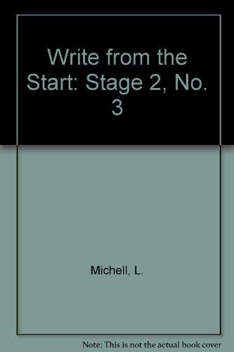 9780050039465: Write from the Start: Stage 2, No. 3