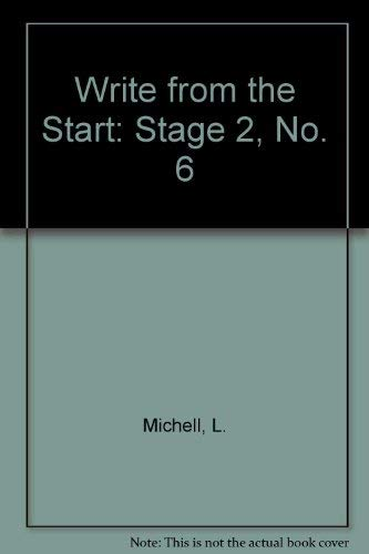 9780050039496: Write from the Start: Stage 2, No. 6