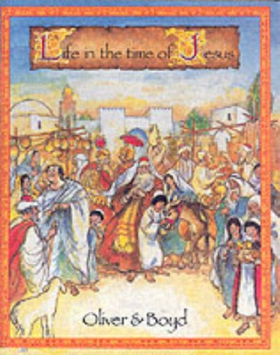 9780050039724: Life in the Time of Jesus