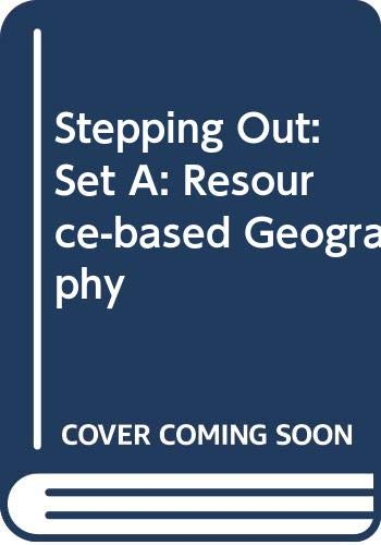 9780050040683: Stepping Out: Set A: Resource-based Geography