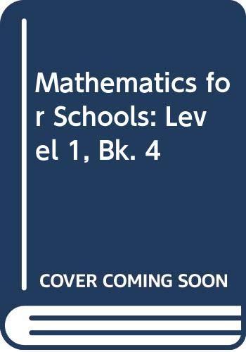 Mathematics for Schools: Level 1, Book. 4: Howell, A., Walker,