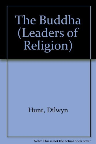 9780050041352: The Buddha (Leaders of Religion)