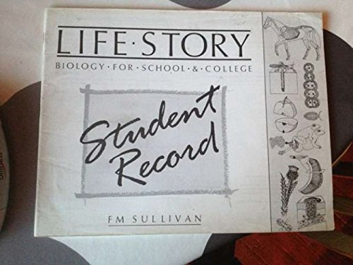 9780050041529: Life Story: Student Record Bk: Biology for School and College