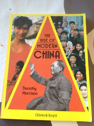 9780050041833: The Rise of Modern China