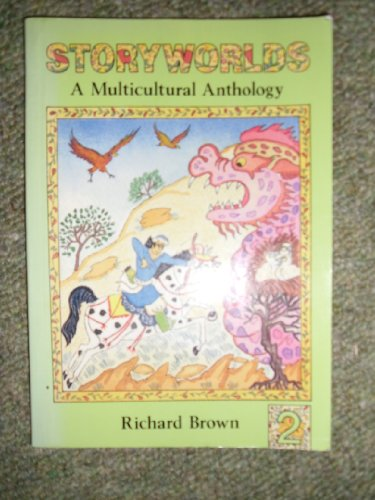 9780050042014: Storyworlds: Bk. 2: A Multicultural Anthology