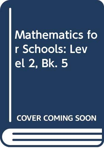 9780050042182: Mathematics for Schools: Level 2, Bk. 5