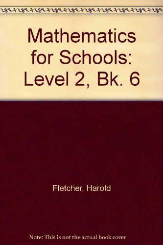 9780050042199: Mathematics for Schools: Level 2, Bk. 6