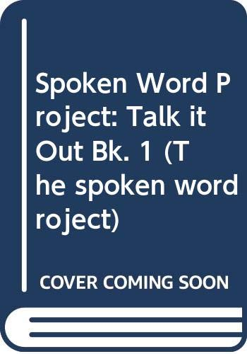 9780050042366: Spoken Word Project: Talk it Out Bk. 1 (The spoken word project)