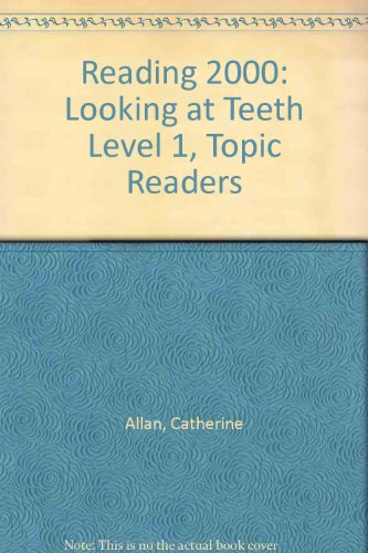 9780050042380: Reading 2000: Looking at Teeth Level 1, Topic Readers