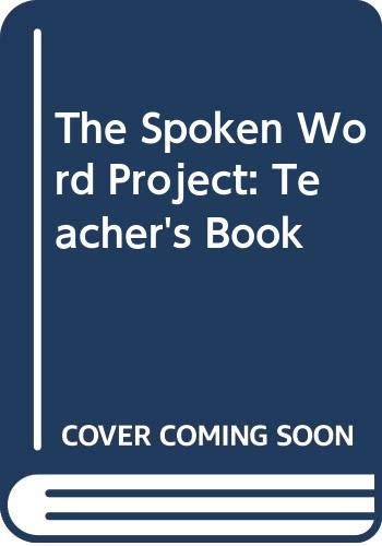 9780050042526: The Spoken Word Project: Teacher's Book