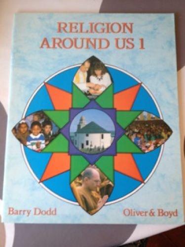 9780050042540: Religion Around Us: Bk. 1