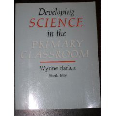 9780050042588: Developing Science in the Primary Classroom