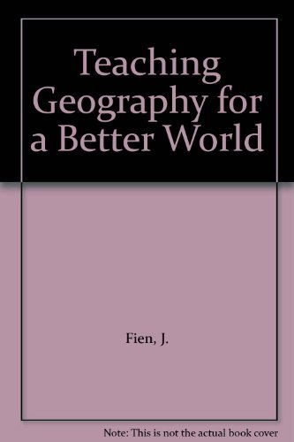 9780050042595: Teaching Geography for a Better World