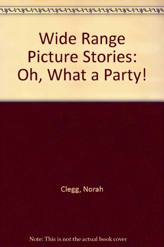 9780050042731: Wide Range Picture Stories: Oh, What a Party!