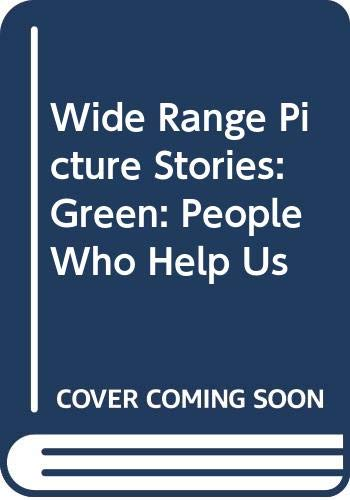 9780050042762: Wide Range Picture Stories: Green: People Who Help Us