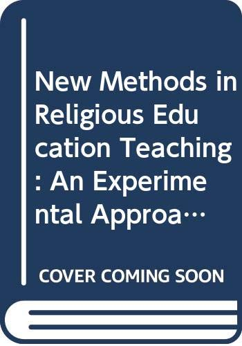 9780050043035: New Methods in Religious Education Teaching: An Experimental Approach